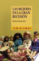 Libro de Las Mujeres En La Gran Recesión
