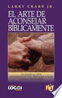 Libro de El Arte De Aconsejar Bíblicamente