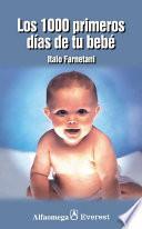 Libro de Los 1000 Primeros Dias De Tu Bebe