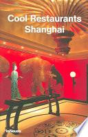 Libro de Cool Restaurants Shanghai