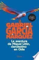 Libro de La Aventura De Miguel Littín, Clandestino En Chile