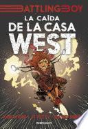 Libro de La Caída De La Casa West (battling Boy)