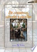 Libro de De Conventos, Cárceles Y Castillos