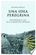 Libro de Una Idea Peregrina