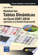 Libro de Dominar Las Tablas Dinámicas En Excel 2007 2010 Aplicadas A La Gestión Empresarial