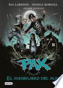 Libro de Pax. El Mensajero Del Mal