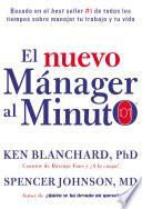 Libro de El Nuevo Mánager Al Minuto (one Minute Manager   Spanish Edition)
