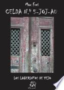 Libro de El Forastero: Celda N.º 5 Joj Au