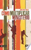 Libro de Cómo Multiplicar Tu Ministerio