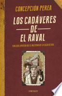 Libro de Los Cadáveres De El Raval (el Misterio De La Caja Bethel 3)