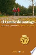Libro de El Camino De Santiago En Castilla Y León
