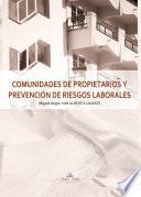 Libro de Comunidades De Propietarios Y PrevenciÓn De Riesgos Laborales