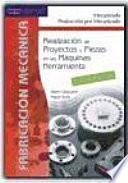 Libro de Realización De Proyectos Y Piezas En Las Máquinas Herramienta