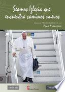 Libro de Seamos Iglesia Que Encuentra Caminos Nuevos