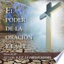 Libro de El Poder De La Oración Y La Fe