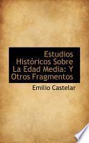Libro de Estudios Historicos Sobre La Edad Media