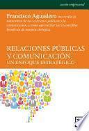 Libro de Relaciones Públicas Y Comunicación: Un Enfoque Estratégico