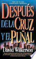Libro de Despues De La Cruz Yel Punal/beyond The Cross And The Switchblade