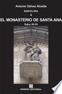 Libro de Barcelona. El Monasterio De Santa Ana