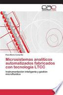 Libro de Microsistemas Analíticos Automatizados Fabricados Con Tecnología Ltcc