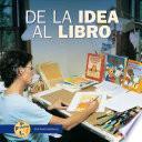 Libro de De La Idea Al Libro