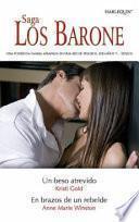 Libro de Un Beso Atrevido / En Brazos De Un Rebelde