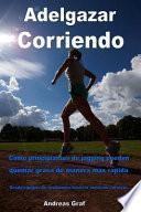 Libro de Adelgazar Corriendo / Lose Weight Running
