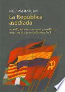 Libro de La República Asediada: Hostilidad Internacional Y Conflictos Internos