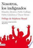 Libro de Nosotros, Los Indignados