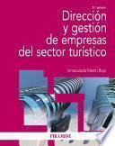 Libro de Dirección Y Gestión De Empresas Del Sector Turístico