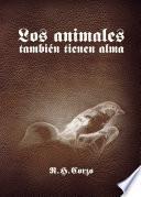Libro de Los Animales También Tienen Alma