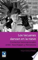 Libro de Los Tecuanes Danzan En La Nieve