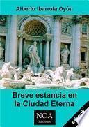 Libro de Breve Estancia En La Ciudad Eterna