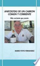 Libro de Anecdotas De Un Cabron ComÚn Y Corriente