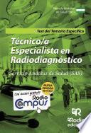 Libro de Técnico/a Especialista En Radiodiagnóstico Del Sas. Test Del Temario Específico