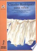 Libro de Claudio Rodríguez Para Niños