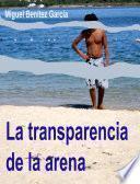 Libro de La Transparencia De La Arena