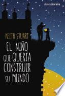 Libro de El Niño Que Quería Construir Su Mundo