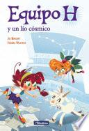 Libro de Un Lío Cósmico (equipo H. Primeras Lecturas)