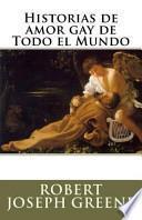 Libro de Historias De Amor Gay De Todo El Mundo
