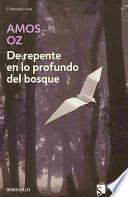 Libro de De Repente En Lo Profundo Del Bosque
