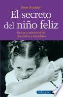 Libro de El Secreto Del Niño Feliz