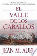Libro de El Valle De Los Caballos (valley Of The Horses)