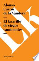 Libro de El Lazarillo De Ciegos Caminantes