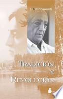 Libro de Tradición Y Revolución