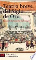Libro de Teatro Breve Del Siglo De Oro