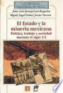 Libro de Estado Y Minería En México (1767 1910)