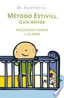 Libro de Metodo Estivill: Guía Rápida