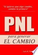 Libro de Pnl Para Generar El Cambio