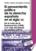 Libro de El Pensamiento Político De La Derecha Española En El Siglo Xx